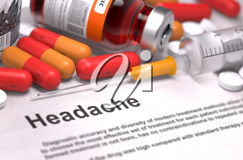 Headache - Printed Diagnosis with Blurred Text. On Background of Medicaments Composition - Red Pills, Injections and Syringe.