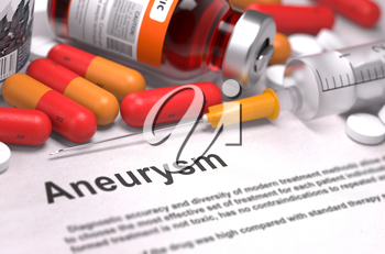 Diagnosis - Aneurysm. Medical Concept with Red Pills, Injections and Syringe. Selective Focus. 3D Render.