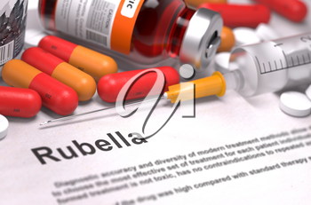 Diagnosis - Rubella. Medical Concept with Red Pills, Injections and Syringe. Selective Focus. 3D Render.