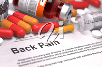 Back Pain - Medical Concept. Printed with Blurred Text. On Background of Medicaments Composition - Red Pills, Injections and Syringe.