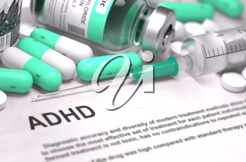 ADHD - Printed Diagnosis with Blurred Text. On Background of Medicaments Composition - Mint Green Pills, Injections and Syringe.