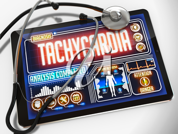 Tachycardia - Diagnosis on the Display of Medical Tablet and a Black Stethoscope on White Background.