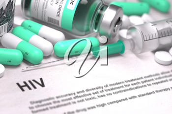HIV - Human Immunodeficiency Virus - Printed Diagnosis with Blurred Text. On Background of Medicaments Composition - Mint Green Pills, Injections and Syringe.