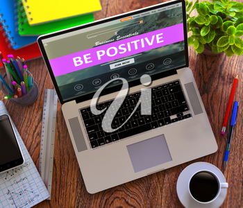 Be Positive on Laptop Screen. Online Working Concept.