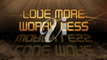 Gold quote with mystic background - Love more, worry less