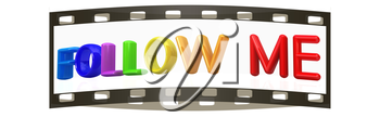 follow me 3d colorful text on a white background. The film strip
