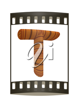 Wooden Alphabet. Letter T on a white background. The film strip