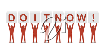 Men holding the phrase do it now! Concept 3D illustration.