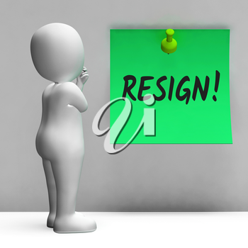 Resign Message Means Quit Or Dismissal From Job Government Or President. Anti Corruption Outcry Dismissal Protest