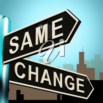 Change Same Signpost Shows That We Should Do Things 3d Illustration
